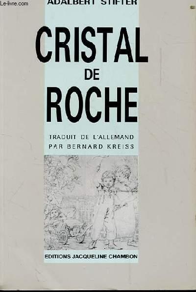 CRISTAL DE ROCHE. PIERRES MULTICOLORES I