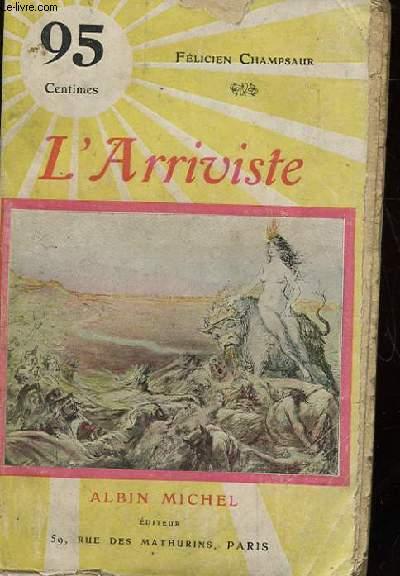 L'ARRIVISTE. MARQUISETTE.