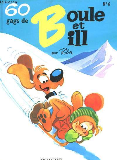 6 GAGS DE BOULE ET BILL