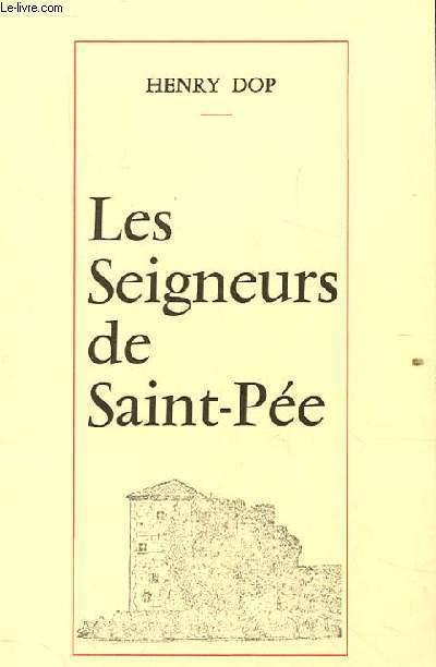 LES SEIGNEURS DE SAINT-PEE
