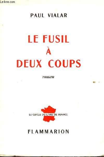LE FUSIL A DEUX COUPS