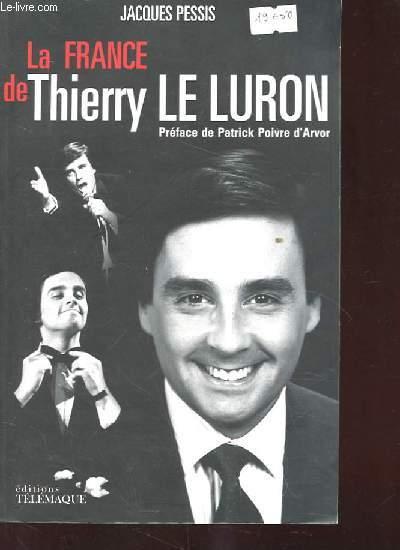 LA FRANCE DE THIERRY LE LURON.