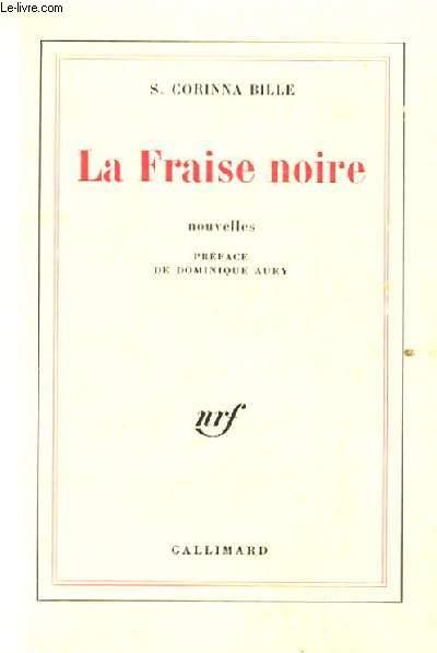 LA FRAISE NOIRE. NOUVELLES.