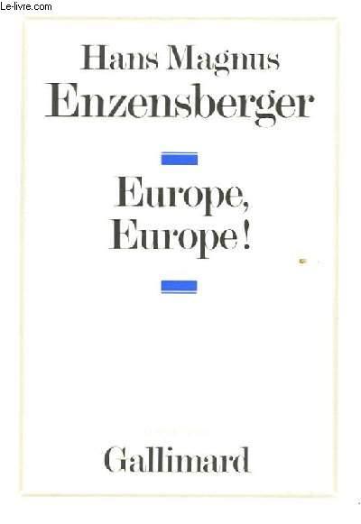 EUROPE, EUROPE!