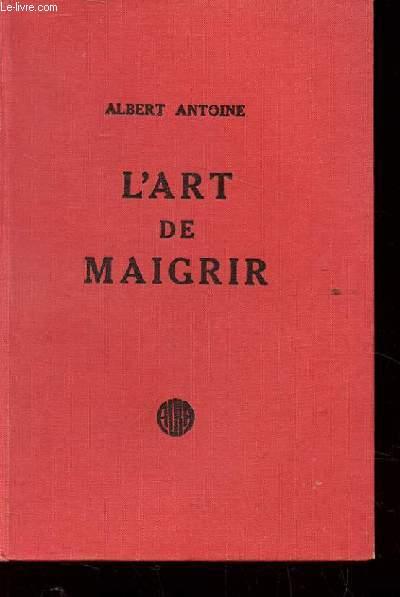 L'ART DE MAIGRIR.