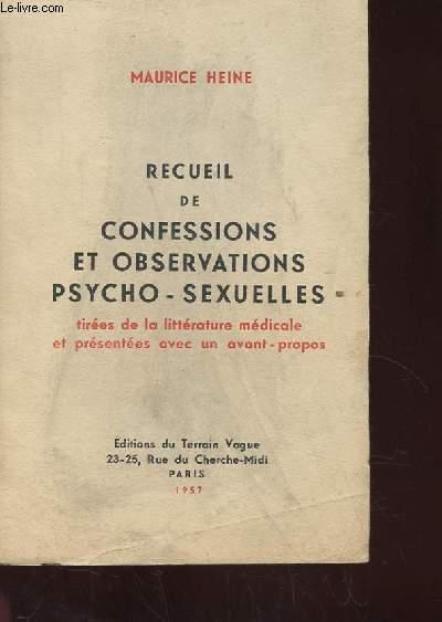 RECUEIL DE CONFESSIONS ET OBSERVATIONS PSYCHO-SEXUELLES TIREES DE LA LITTERATURE MEDICALE ET PRESENTEES AVEC UN AVANT-PROPOS