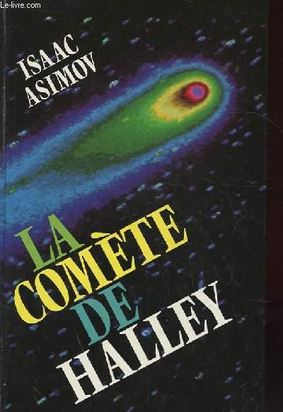 LA COMETE DE HALLEY. L'HISTOIRE TERRIFIANTE DES COMETES