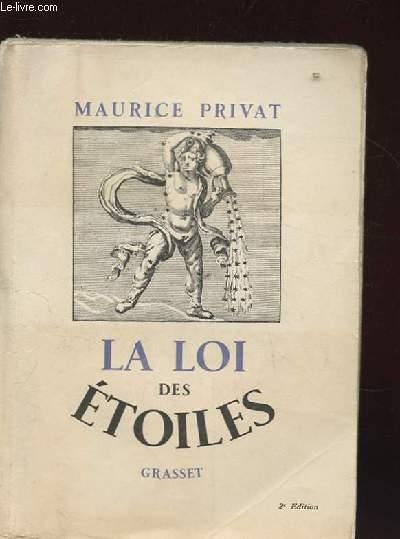 LA LOI DES ETOILES. PHILOSOPHIE DE L'ASTROLOGIE