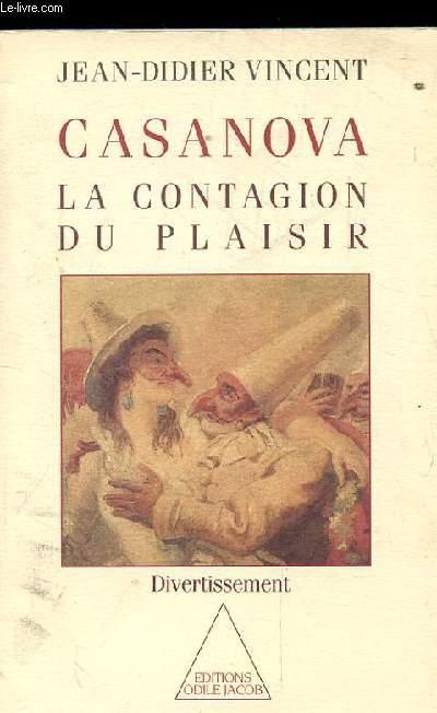 CASANOVA. LA CONTAGION DU PLAISIR. DIVERTISSEMENT
