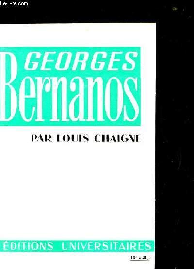 GEORGES BERNANOS. TROISIEME EDITION REVUE ET MISE A JOUR