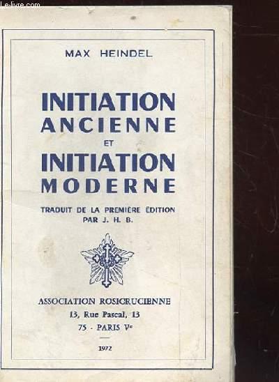 INITIATION ANCIENNE ET INITIATION MODERNE.