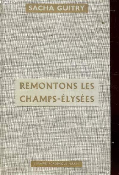 REMONTONS LES CHAMPS-ELYSEES. VIVE L'EMPEREUR.