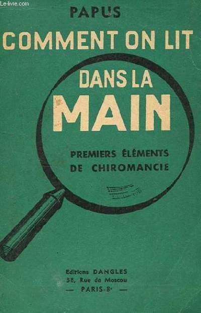 COMMENT ON LIT DANS LA MAIN. PREMIERS ELEMENTS DE CHIROMANCIE
