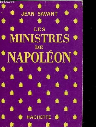LES MINISTRES DE NAPOLEON
