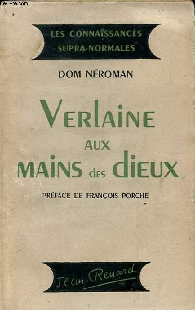 VERLAINE AUX MAINS DES DIEUX
