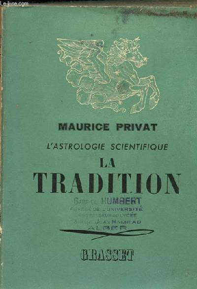 L'ASTROLOGIE SCIENTIFIQUE. LA TRADITION