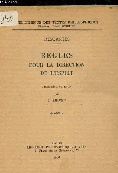 REGLES POUR LA DIRECTION DE L'ESPRIT. 4EME EDITION.