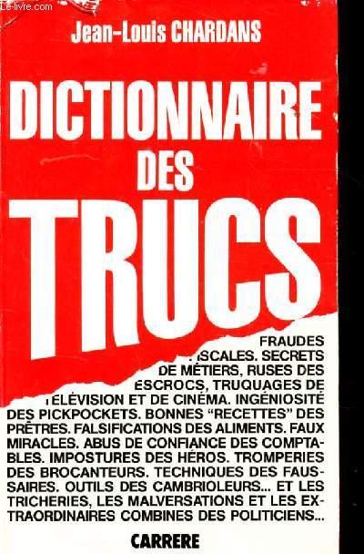 DICTIONNAIRE DES TRUCS.