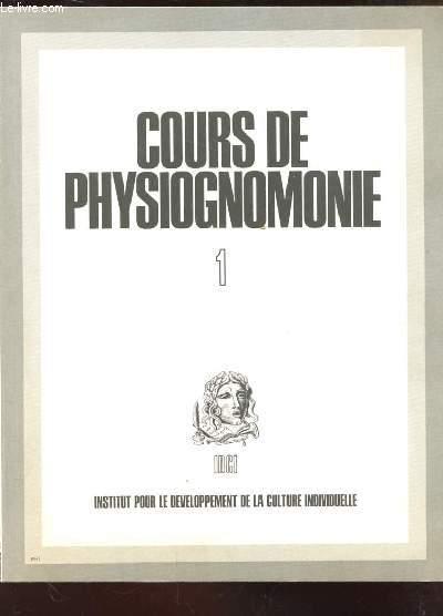 COURS DE PHYSIOGNOMONIE 1 ET 2.