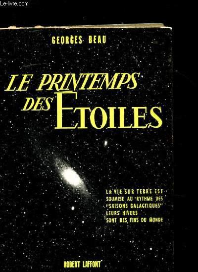 LE PRINTEMPS DES ETOILES.