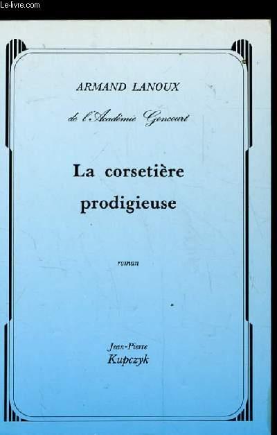 LA CORSETIERE PRODIGIEUSE. ROMAN