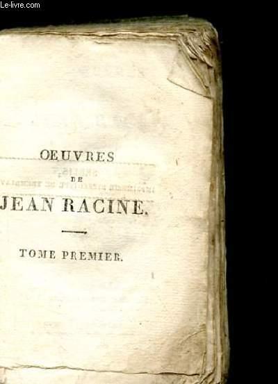 OEUVRES DE JEAN RACINE. TOME 1. LES FRERES ENNEMIS. ALEXANDRE. ANDROMAQUE. LES PLAIDEURS