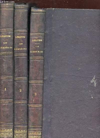 HISTOIRE DES GIRONDINS. EDITION ILLUSTREE. TOME 1-2-3.