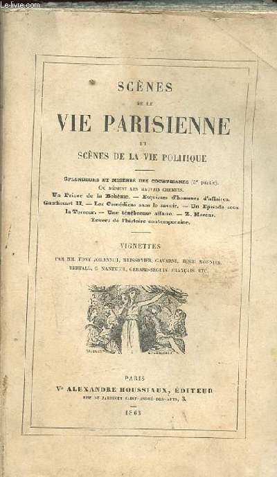 LA COMEDIE HUMAINE. LIVRE 12. ETUDES DES MOEURS. SCENES DE LA VIE PARISIENNE ET SCENES DE LA VIE POLITIQUE. SPLENDEURS ET MISERES DES COURTISANES. OU MENENT LES MAUVAIS CHEMIN. UN PRINCE DE LA BOHEME. ESQUISSES D'HOMMES D'AFFAIRES. GAUDISSART II...