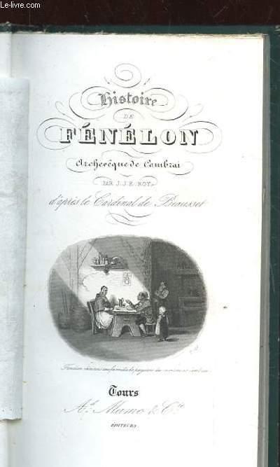 HISTOIRE DE FENELON. ARCHEVEQUE DE CAMBRAI