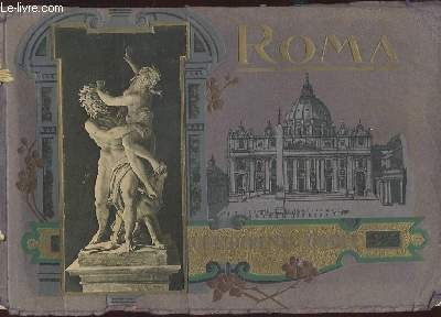 RICORDO DI ROMA. CENTOTRENTA TAVOLE. VEDUTE. LITTURA. SCULTURA
