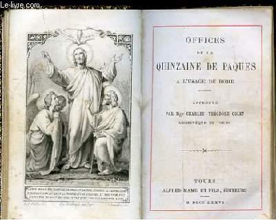 OFFICES DE LA QUINZAINE DE PAQUES A L'USAGE DE ROME APPROUVE PAR MGR CHARLES-THEODORE COLET