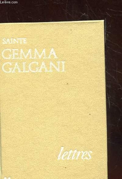 LETTRES DE SAINTE GEMMA GALGANI. TOME 2