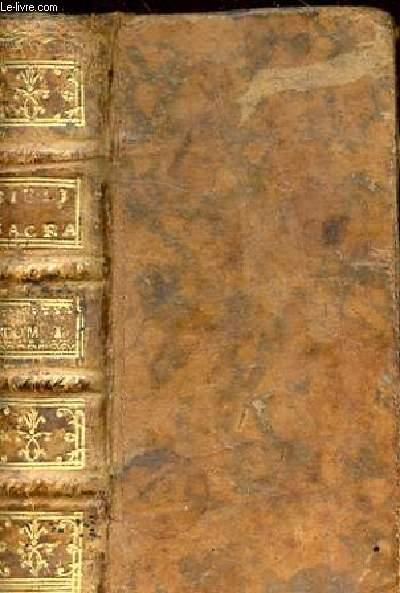 BIBLIA SACRA VULGATAE EDITIONIS, TOMUS PRIMUS. IN QUO CONTINENTUR LIBRI GENEFIS, EXODI, LEVITICI, NUMERORUM, & DEUTERONOMII.