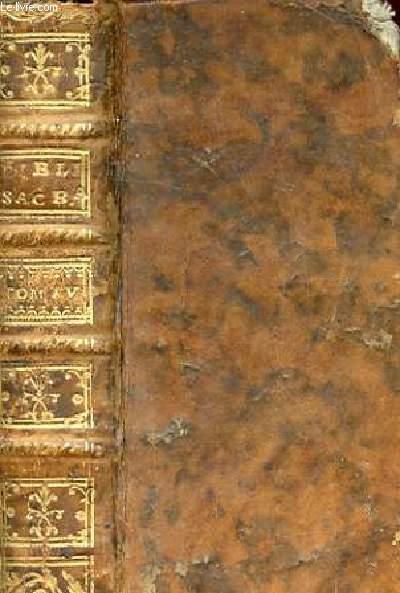 LIBER PSALMORUM PROVERBIA. ECCLESIASTES. CANTICUM CANTIC. SAPIENTA. ECCLESIASTICUS TOMUS IV