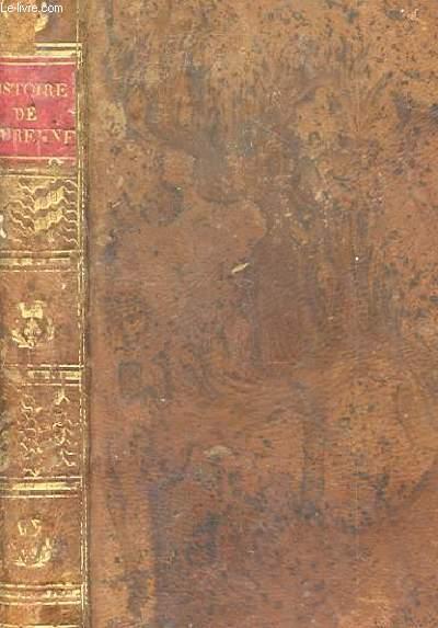 HISTOIRE DU VICOMTE DE TURENNE. NOUVELLE EDITION PLUS CORRECTE QUE LES PRECEDENTES.