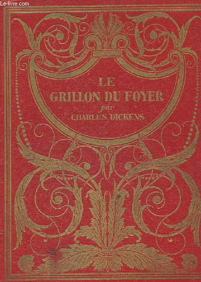 LE GRILLON DU FOYER. COLLECTION LES GRANDS ROMANCIERS