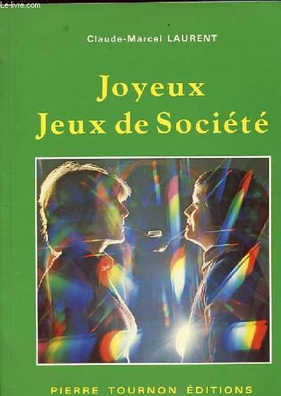 JOYEUX JEUX DE SOCIETE