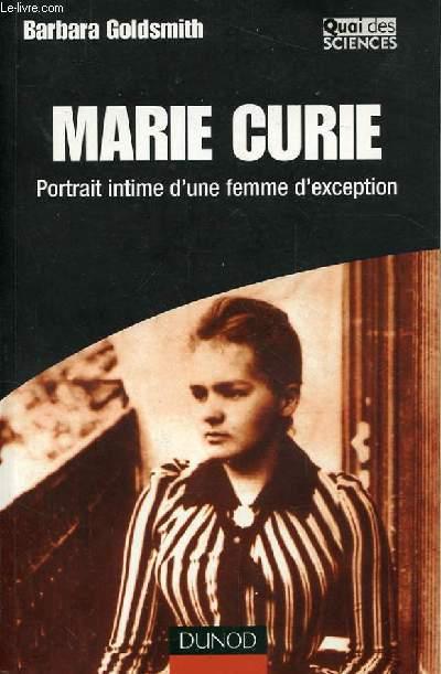 MARIE CURIE. PORTRAIT INTIME D'UNE FEMME D'EXCEPTION.