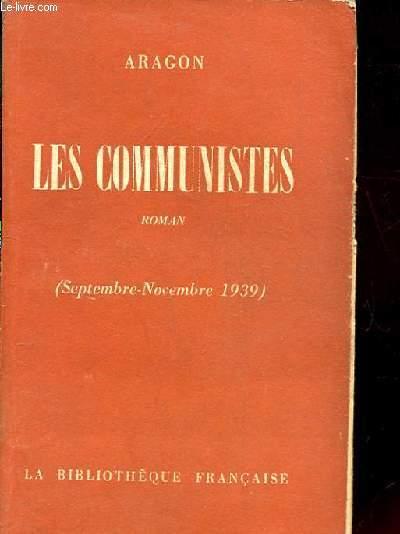 LES COMMUNISTES. ROMAN. ( SEPTEMBRE- NOVEMBRE 1939 )