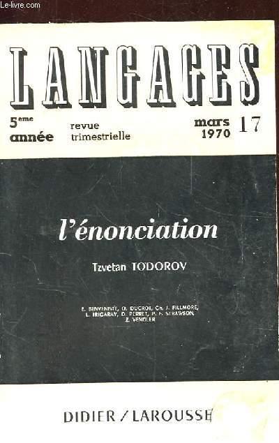 LANGAGES.  REVUE TRIMESTRIELLE. N°17 MARS 1970. 5EME ANNEE. L'ENONCIATION