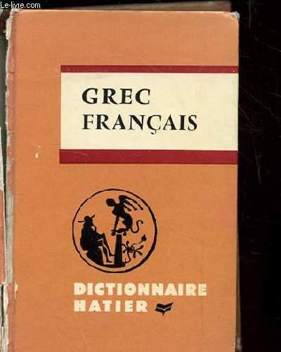 DICTIONNAIRE GREC-FRANCAIS. NOUVELLE EDITION AUGMENTEE