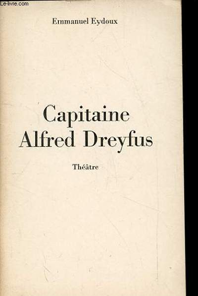 CAPITAINE ALFRED DREYFUS. THEATRE