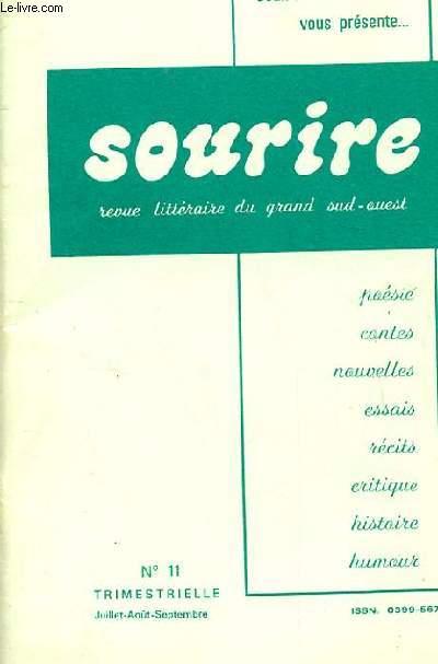 SOURIRE. REVUE LITTERAIRE DU GRAND SUD-OUEST. N°11. JUIL-AOUT-SEPT.1977. POESIE. CONTES. NOUVELLES. ESSAIS. RECITS. CRITIQUE. HISTOIRE. HUMOUR