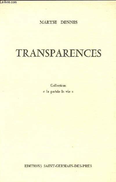 TRANSPARENCES. COLLECTION LA POESIE LA VIE.