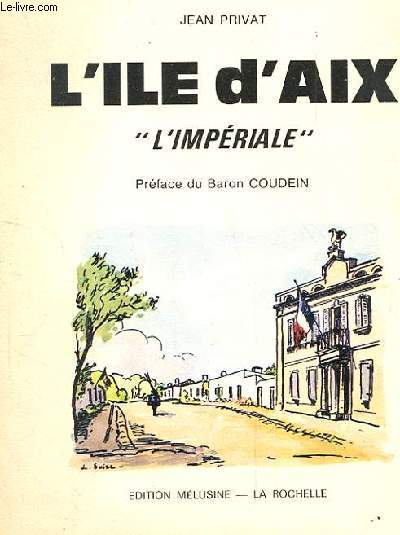 L'ILE D'AIX. L'IMPERIALE.