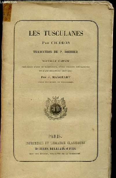 LES TUSCULANES. NOUVELLE EDITION