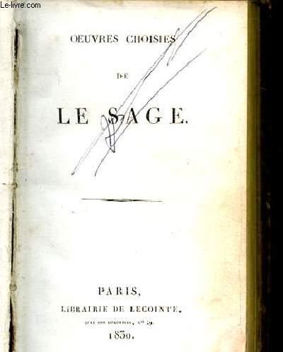 OEUVRES CHOISIES DE LE SAGE SUIVI DE HISTOIRE DE GIL BLAS DE SANTILLANE. TOME 1