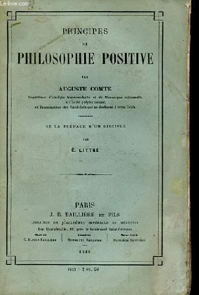 PRINCIPES DE PHILOSOPHIE POSITIVE.