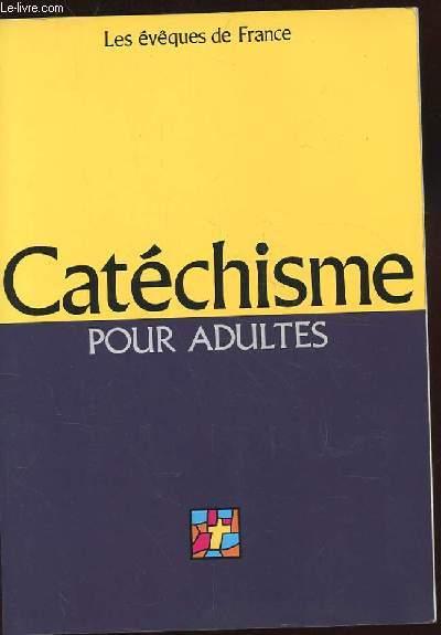 CATECHISME POUR ADULTES. L'ALLIANCE DE DIEU AVEC LES HOMMES