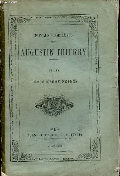 OEUVRES COMPLETES DE AUGUSTIN THIERRY. IV. RECITS DES TEMPS MEROVINGIENS.